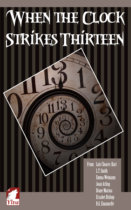 When the Clock Strikes Thirteen - Anthology Halloween 2013