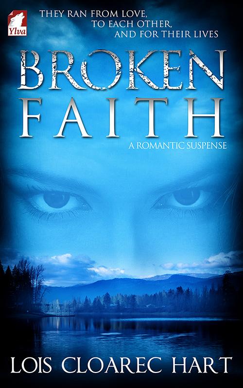 Broken Faith by Lois Cloarec Hart