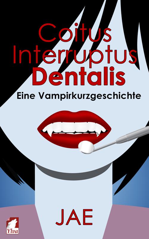cover_DE_coitus-interruptus-dentalis_500x800