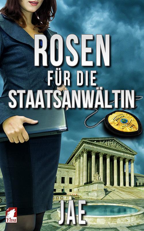 cover_Rosen-fuer-die-Staatsanwaeltin_500x800
