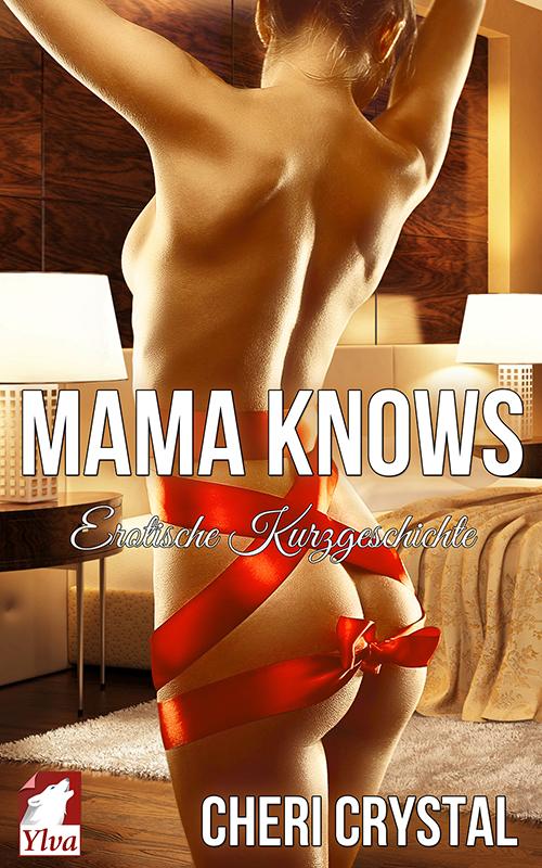 mama-knows_erotische-kurzgeschichte_500x800