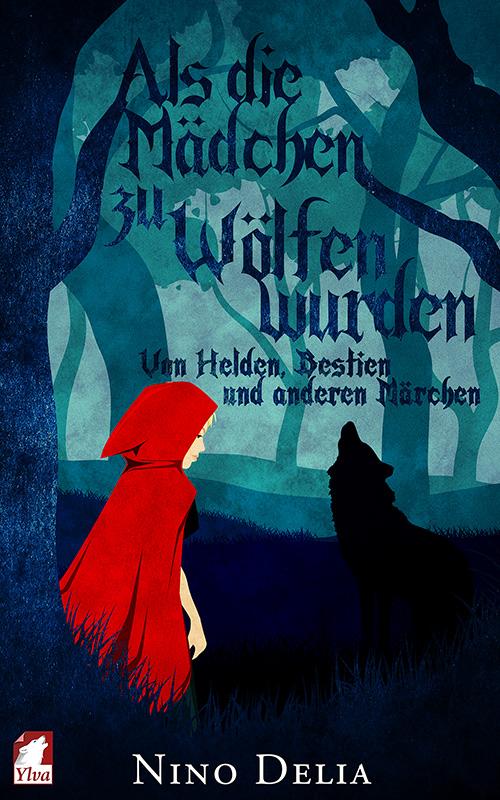 cover_Als-die-Maedchen-zu-Woelfen-wurden_500x800