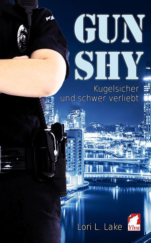 cover_gun-shy_teil-2_kugelsicher-und-schwer-verliebt_lori_l_lake_500x800