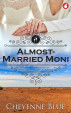 Almost-Married Moni Cheyenne Blue