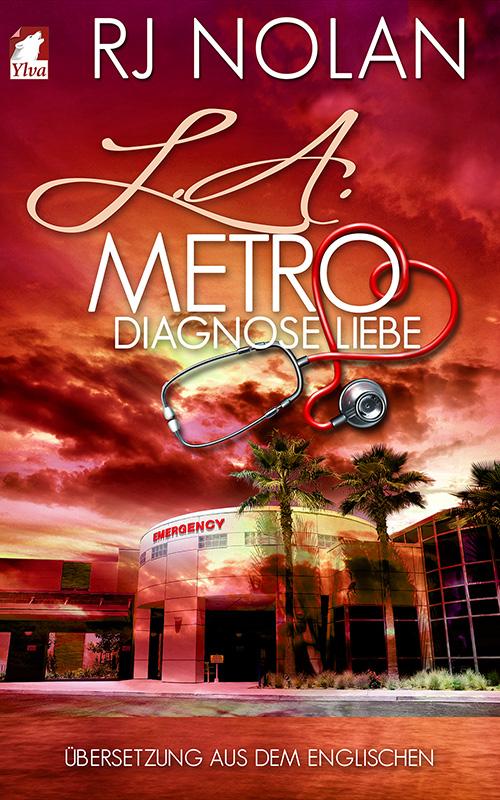 L.A. Metro - Diagnose Liebe von RJ Nolan