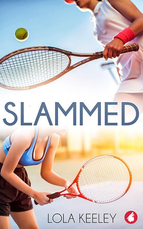 Slammed by Lola Keeley