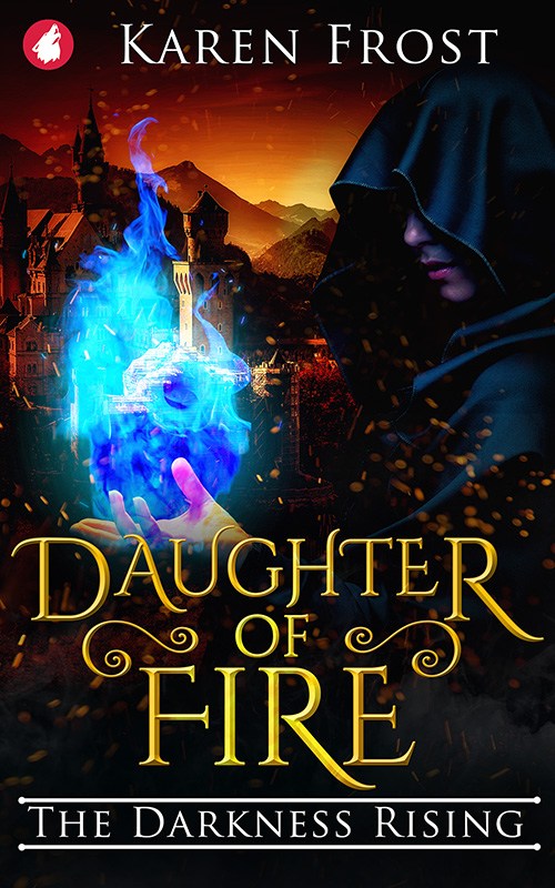 Daughter of Fire - The Darkness Rising