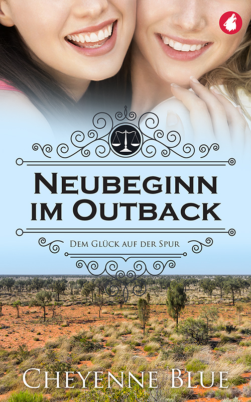 Neubeginn im Outback von Cheyenne Blue