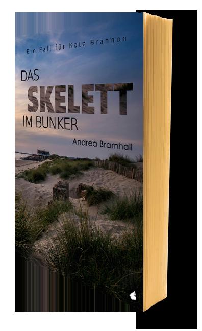 Das Skelett im Bunker. Ein Fall für Kate Brannon