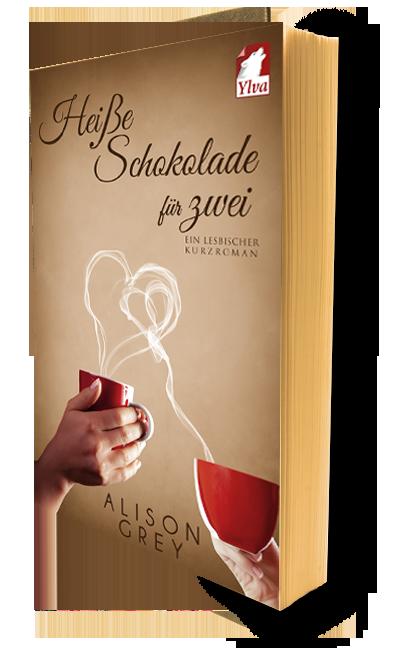 Heisse Schokolade für zwei. Ein lesbischer Kurzroman