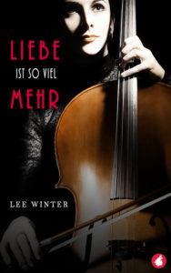 Liebe ist so viel mehr von Lee Winter