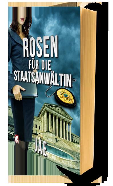 Rosen für die Staatsanwältin