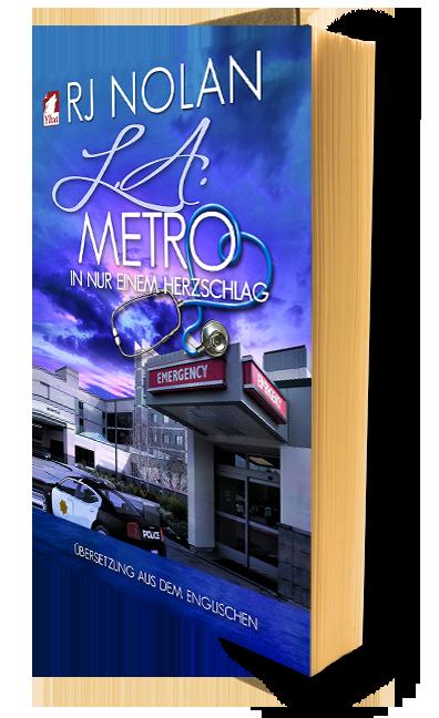 L.A. Metro (2) – In nur einem Herzschlag