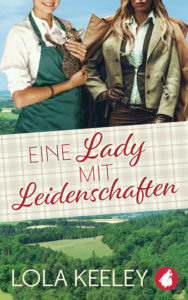 Eine Lady mit Leidenschaften von Lola Keeley