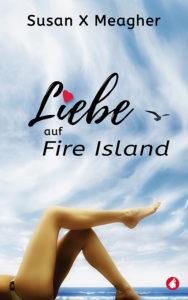 Liebe auf Fire Island von Susan X Meagher
