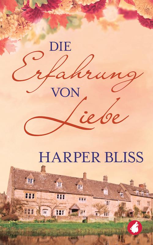 Die Erfahrung von Liebe von Harper Bliss